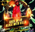 Camron Ft. Jim Jones & Others – Back On Da Block With Killa