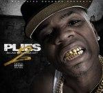 Plies – Da Last Real Nigga Left 2 (Official)