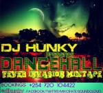 DJ Hunky – Dancehall Fever Invasion