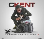 CKENT – Trappin For Tuition 2 (Official)