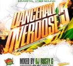 Dj Rusty G – Dancehall Overdose 5