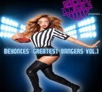 Beyonce – Beyonce's Greatest Bangers Vol 1