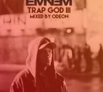 Eminem – Trap God 3