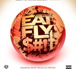 Count Up Ent. – All We Do Is Eat, Fly, $#!T (Official)