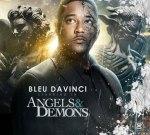 Bleu Davinci – Angels & Demons (Official)