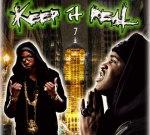 2 Chainz & Asap Ferg – Keep It Real Volume 7