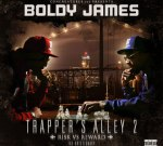 Boldy James – Trapper's Alley 2: Risk Vs. Reward (Official)