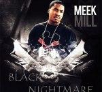 Meek Mill – Black Nightmare