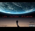 Blade Ft. Ebony & Others – Life Outside Atlanta