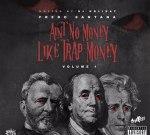 Fredo Santana – Aint No Money Like Trap Money (Official)