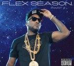 T.I. Ft. Troy Ave & Others – Flex Season 2