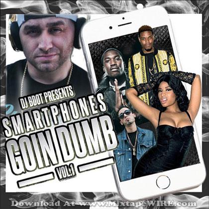 Smartphones-Goin-Dumb-Vol-1