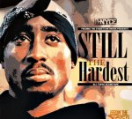 2pac – Still The Hardest