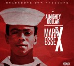 Almighty Dollar – Mark Essex (Official)