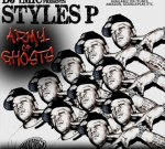 Styles P – Army Of Ghosts