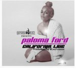 Paloma Ford – California Live (Official)