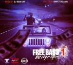 Future Ft. 2 Chainz & Others – Free Ba$3 Vol.1 The Dope Tape