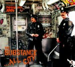 The Substance – …All City