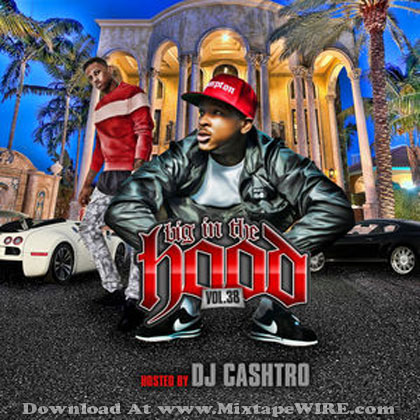 DJ-Cashtro-Big-In-The-Hood-Vol-38