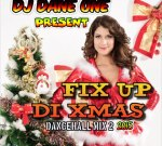 DJ Dane One – Fix Up Di Xmas Vol. 2