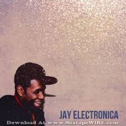 Jay-Electronica-Unreleased