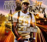 DJ Jay Rock – Atlanta Lights 4 (Hosted By Young Dro)