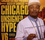 Lil Bibby Ft. Chance The Rapper & Others – Chicago Unsigned Hype Vol. 6