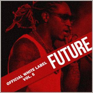 Future_Official_White_Label_5-mixtape