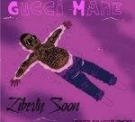 Gucci Mane – Liberty Soon