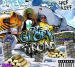Chief Keef – The Glory Road