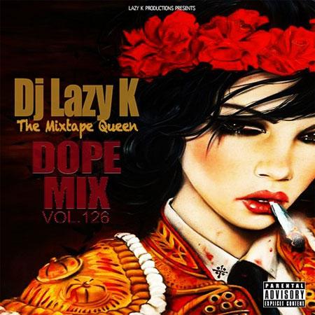 dj-lazy-k-dope-mix-126