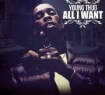 Young Thug – All I Want
