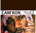Cam'ron – Ambassador of Harlem 2