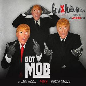 DOTMOB_Fuxk_Politics-mixtape