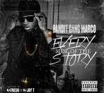 Bandit Gang Marco – Every Side Of The Story (Official)