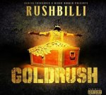Rushbilli – Goldrush (Official)