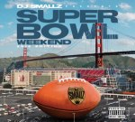DJ Smallz – Super Bowl Weekend 2016 Edition