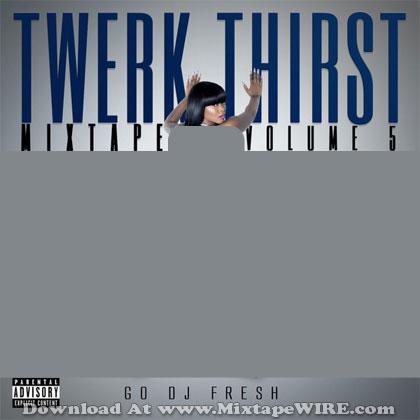 twerk_thirst-mixtape