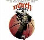 Dj Winn – March Madness