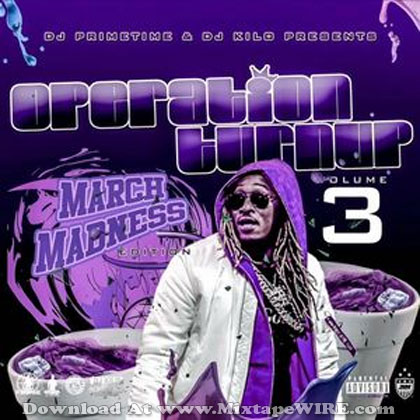 Operation-Turnup-Vol-3-March-Madness