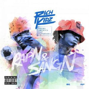 Rich_Kidz_RapN_SangN-mixtape