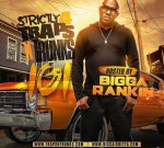Strictly 4 The Traps N Trunks 101 Hosted By Bigga Rankin