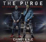 Chingy & M.C – The Purge (Official)