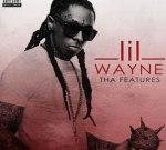Lil Wayne – Tha Features (2009-2010)