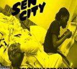 Sen City – Schemin & Dreamin 1.7 (Official)