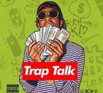 Rich The Kid – Trap Talk