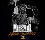 Meek Mill – Meek Season 2