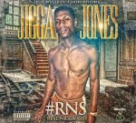 Jigga Jones – #RNS (Official)