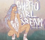 Salma Slims – Ghetto Girls Dream