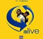 Dj Tazmania – Go Live